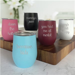 Engraved Stemless Wine Tumbler | Custom Message Wine Tumbler