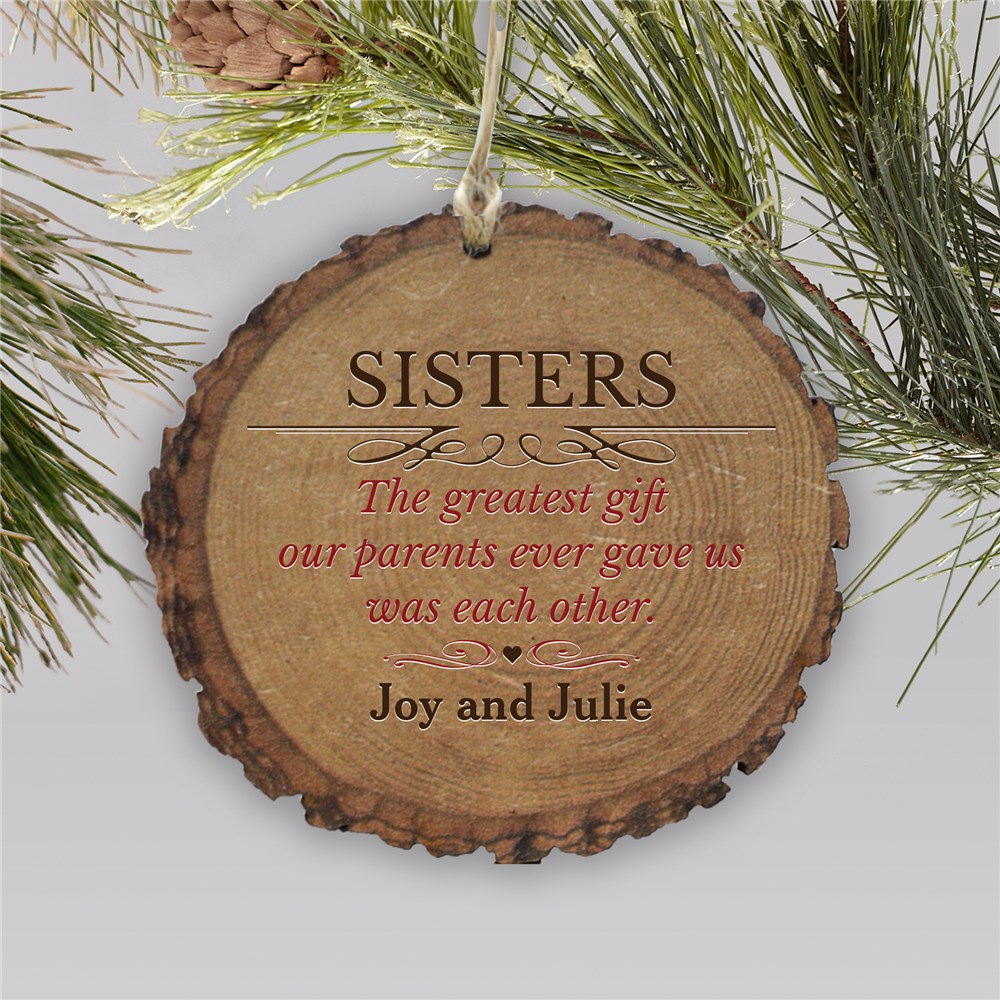 Personalized Greatest Gift Wood Ornament | Personalized Sisters Ornaments