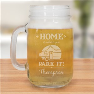 Personalized Home Is Where You Park It Mason Jar | Personalized Mason Jar Mug