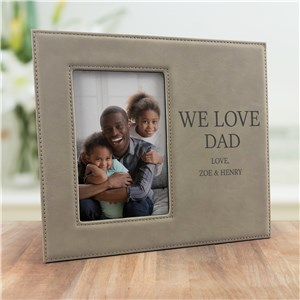 Engraved We Love Dad Leather Picture Frame
