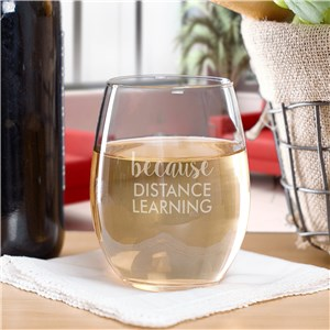 Engraved Because with 2 Line Message Stemless Wine Glass