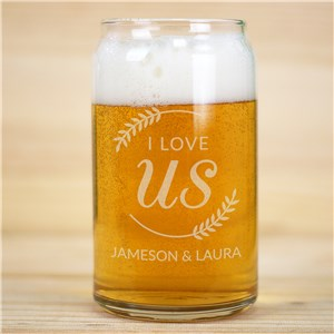 Engraved I Love Us with Branches Beer Can Glass