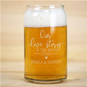 Engraved Our Love Story Beer Can Glass