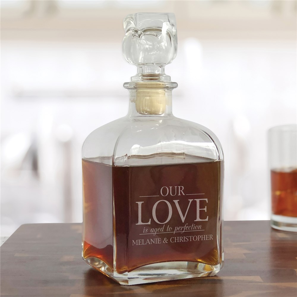Engraved Our Love is Aged to Perfection Decanter