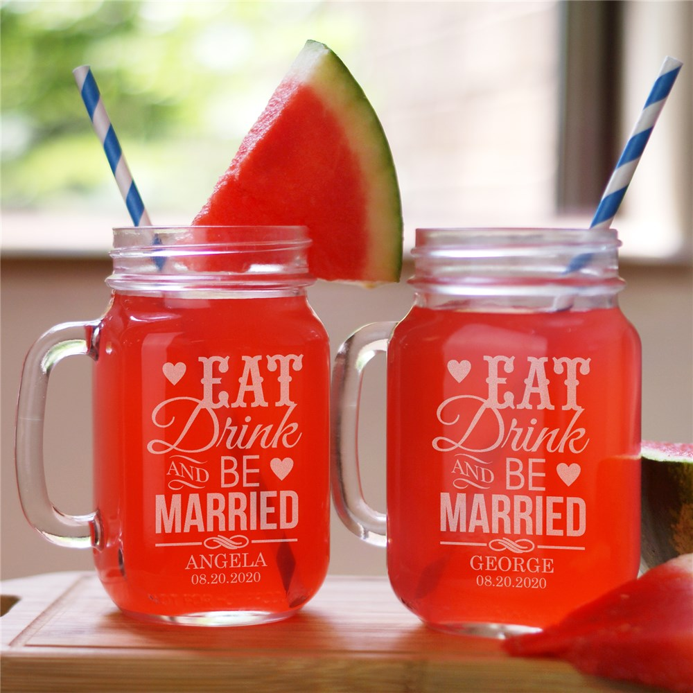 Eat, Drink & Be Married Mason Jar Set | Personalized Wedding Gifts