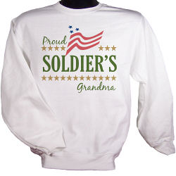 Proud Soldiers...Personalized Military Sweatshirt