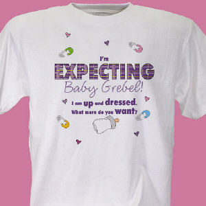 I'm Expecting Personalized Maternity T-shirt