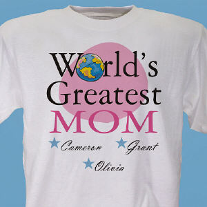World's Greatest Mom Personalized T-shirt