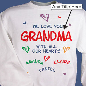We Love You Personalized Sweatshirt