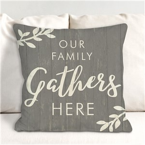 Family Gathers Here Throw Pillow | Personalized Throw Pillows