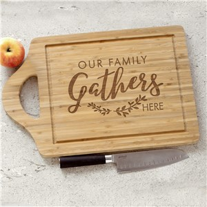 Family Gathers Engraved Cutting Board | Wood Cutting Boards