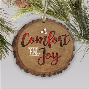 Comfort And Joy Round Barky Ornament |