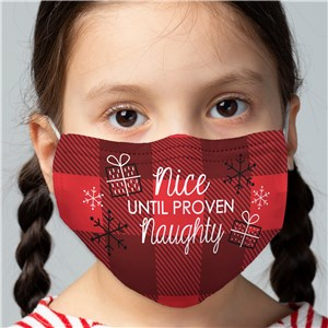 Nice Until Proven Naughty Youth Face Mask