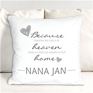 830149443X Personalized Because Someone We Love Throw Pillow