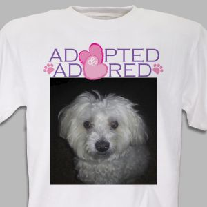 Adopted and Adored Pet Photo T-Shirt