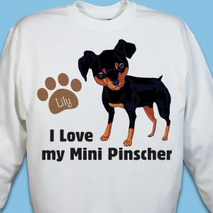 Personalized I Love My Mini Pinscher Sweatshirt