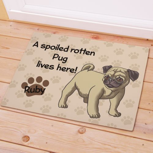 Personalized Pug Spoiled Here Doormat | Personalized Doormats