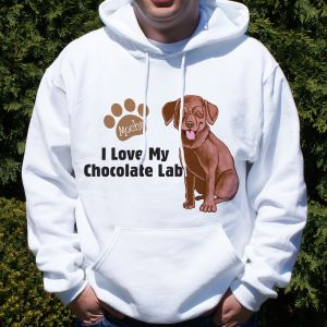 Personalized I Love My Chocolate Lab Hooded Sweatshirt