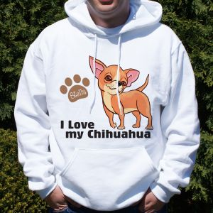Personalized I Love My Chihuahua Hooded Sweatshirt