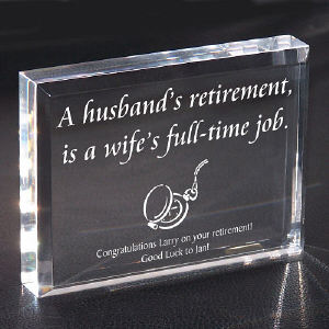 A Wife's Full Time Job Retirement Keepsake Paperweight