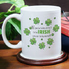 Irish Lucky Enough Coffee Mug