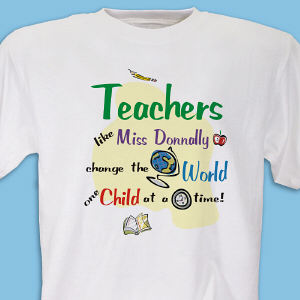 Change The World Teacher T-shirt