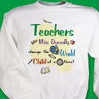 Change The World Teacher Sweatshirt