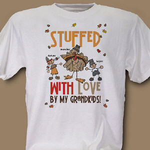 Stuffed With Love Personalized Thanksgiving T-Shirt