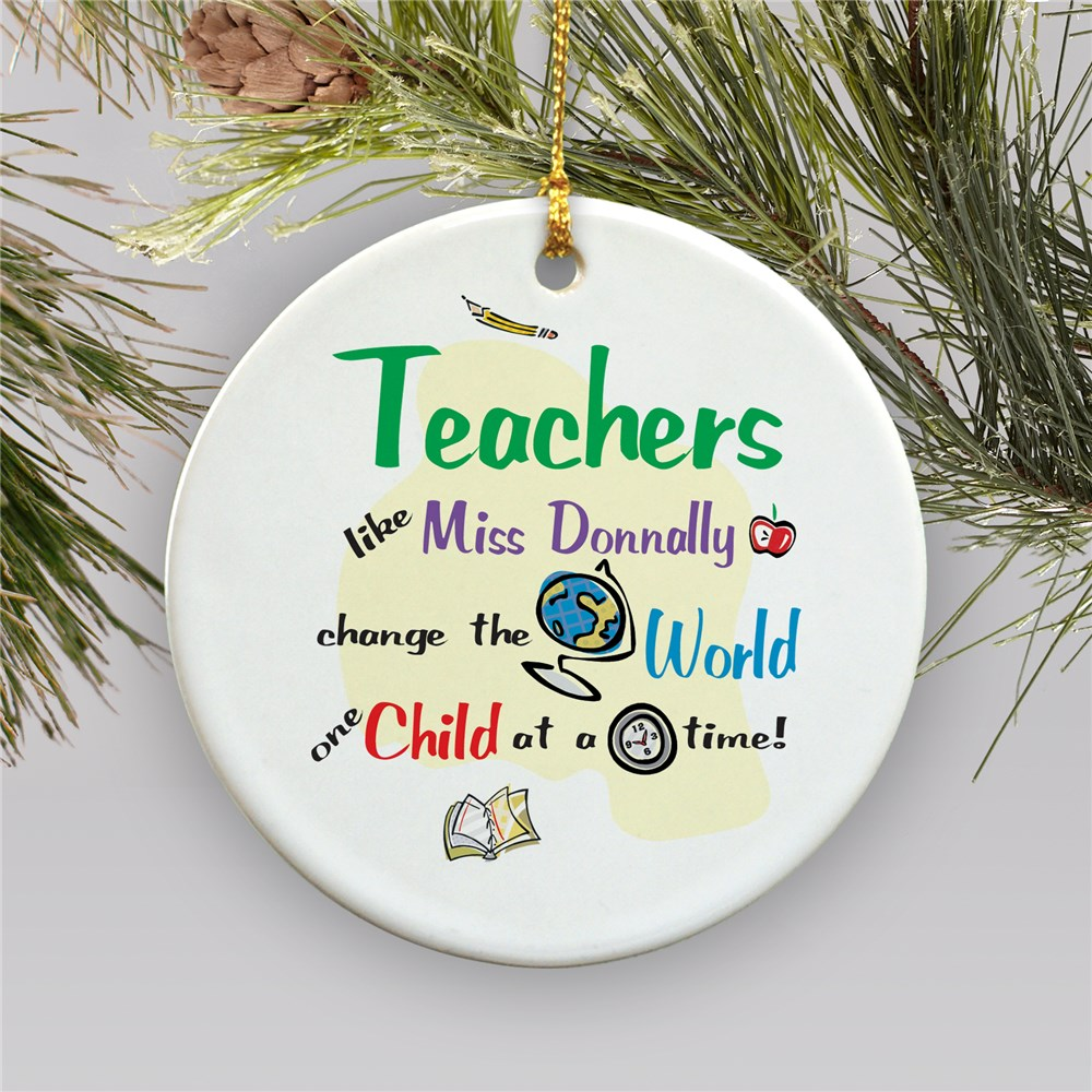 Teachers Change The World Personalized Ceramic Ornament | Teacher Ornaments