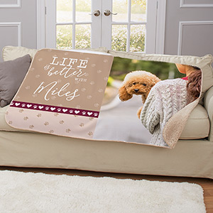 Personalized Life is Better Dog Photo Sherpa Blanket | Gifts for Pet Lovers