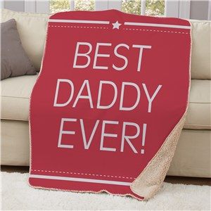 Personalized Best Daddy Ever Sherpa Blanket U1279887