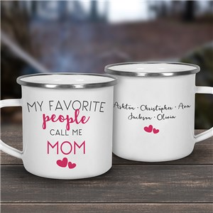 My Favorite People Call Me Mom Personalized Camping Mug U14384122