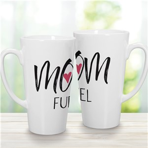 Mom Fuel Mug | Mug for Her