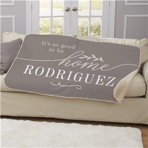 Good To Be Home Blanket | Personalized Blanket With Name