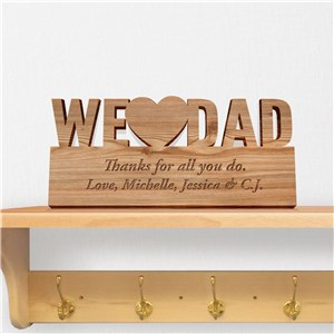 Engraved We Heart Dad Wood Plaque | Unique Father's Day Gifts
