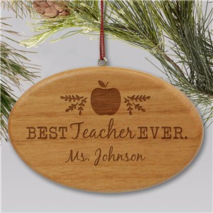 Engraved Best Teacher Ever Wood Oval Ornament W153412