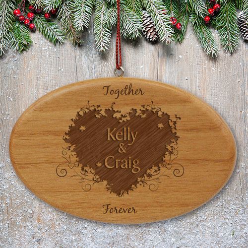 Engraved Together Forever Couples Wooden Oval Ornament | Personalized Couples Ornament