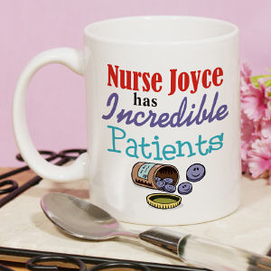 Incredible Patients Nurse Coffee Mug