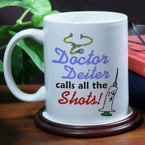 Calls the Shots Doctor Coffee Mug