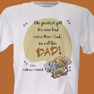 Greatest Gift... T-shirt