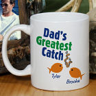 Greatest Catch Personalized Fathers Day Coffee Mug