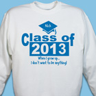 When I Grow Up Graduation Sweatshirt