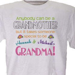 Anybody Can Be A Grandmother Personalized T-Shirt
