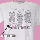 Gray Hares Personalized T-Shirt