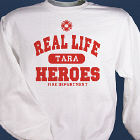 Real Life - Heroes Firefighter Sweatshirt