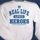 Real Life - Heroes Police Officer Sweatshirt