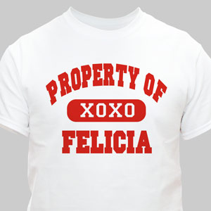 Property Of My Love Personalized Shirt