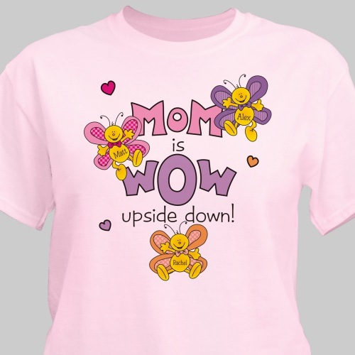 Mom is Wow T-Shirt | Personalized T-shirts