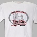 Personalized Proud Owner of a Yorkie T-Shirt