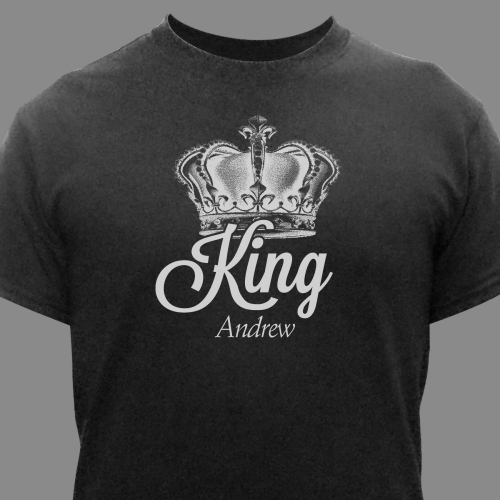 Personalized King T-Shirt | Father's Day Shirts